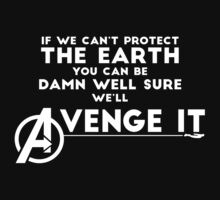 Avengers Will Avenge It. (White) by The Hutchinsons
