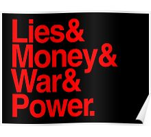 Lies & Money & War & Power. Poster