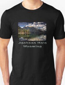 Jackson Hole, Wyoming Unisex T-Shirt