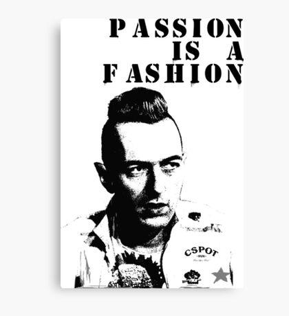 CSPOT - Passion is a Fashion Canvas Print