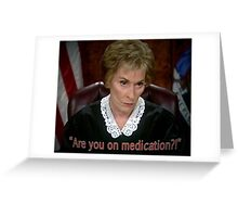Are you on MedicAtion? Greeting Card