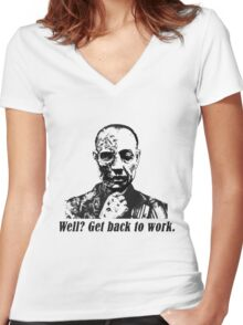 Gus Fring-Get back to work. Women's Fitted V-Neck T-Shirt
