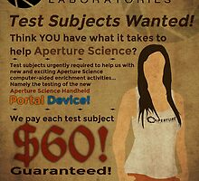 Aperture Science - Test Subjects Wanted! by creepingdeath90