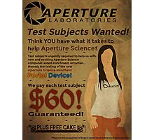 Aperture Science - Test Subjects Wanted! Photographic Print