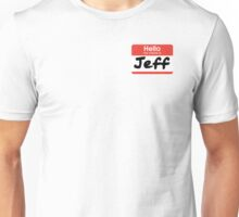 22 Jump Street - My Name Is Jeff! Unisex T-Shirt