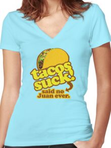 Funny - Tacos Suck! (vintage distressed look) Women's Fitted V-Neck T-Shirt