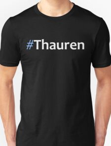 Faking It - #Thauren 2 Unisex T-Shirt