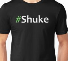Faking It - #Shuke 2 Unisex T-Shirt