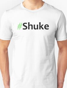 Faking It - #Shuke T-Shirt