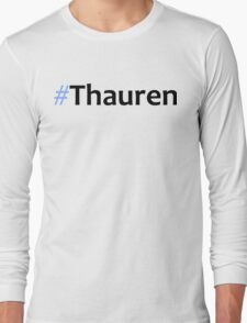 Faking It - #Thauren Long Sleeve T-Shirt