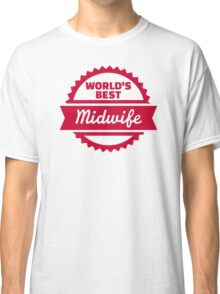 World's best Midwife Classic T-Shirt