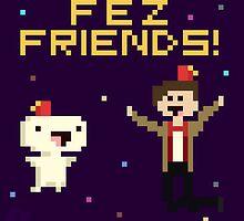 Fez Friends! by curiouscatclick