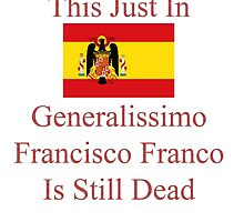 Generalissimo Francisco Franco by mbswiatek