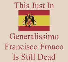 Generalissimo Francisco Franco T-Shirt