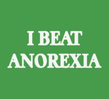 I BEAT ANOREXIA by erik95