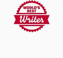 World's best writer Unisex T-Shirt