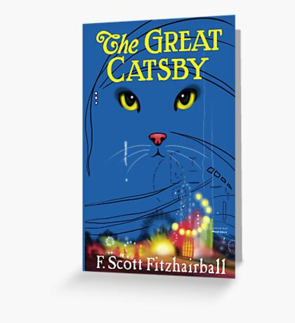 The Great Catsby Greeting Card