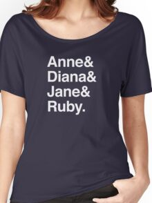 Anne & Diana & Jane & Ruby. Women's Relaxed Fit T-Shirt