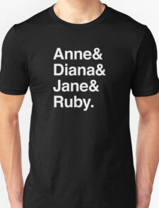 Anne & Diana & Jane & Ruby. Unisex T-Shirt