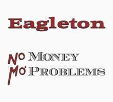 Eagleton Mo' Money Mo' Problems Kids Clothes