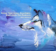 Wolf - Follow Your Inner Moonlight - painting by Valentina Miletic by Valentina Miletic