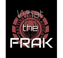 What the Frak Photographic Print