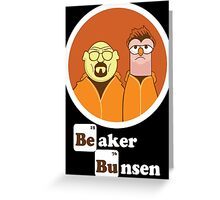 Beaker Bunsen Breaking Bad Greeting Card