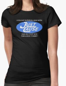 I fought supervillains with Just Cause t-shirt Womens Fitted T-Shirt