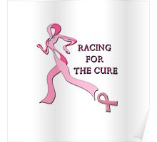 Racing for the Cure Pink Poster
