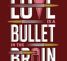 Love is A Bullet in The Brain - Alternate Version by normannazar