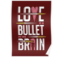Love is A Bullet in The Brain - Alternate Version Poster