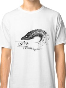 End in Fire Classic T-Shirt