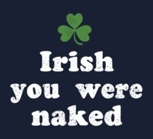Irish You Were Naked One Piece - Long Sleeve
