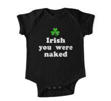Irish You Were Naked One Piece - Short Sleeve