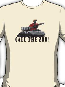 CALL THE ZOO! T-Shirt