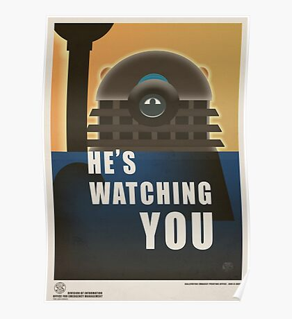 He is Watching You! Poster