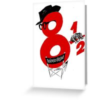 eight and half Greeting Card