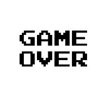 GAME OVER by Kayla Arnold
