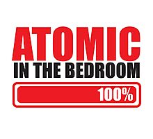Funny ATOMIC in the BEDROOM Photographic Print