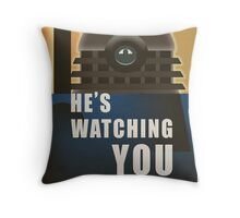 He is Watching You! Throw Pillow
