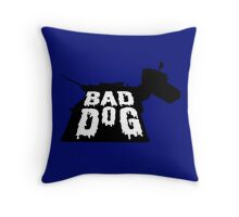 Bad Dog 2 Throw Pillow