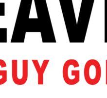 GOOD GUY GOES TO HEAVEN BAD GUY GOES TO PATTAYA Sticker