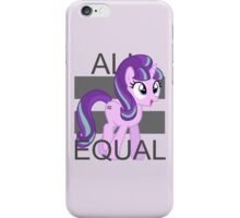All Equal - Starlight Glimmer iPhone Case/Skin