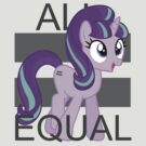 All Equal - Starlight Glimmer by PinkiexDash