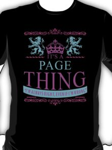 It's a PAGE thing T-Shirt