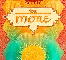 Always Settle for More by AngiandSilas