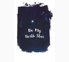 be my north star Unisex T-Shirt
