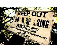 Keep Out Photographic Print