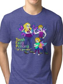 tough fairy princess Tri-blend T-Shirt