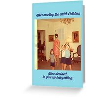 The Babysitter Blues Greeting Card